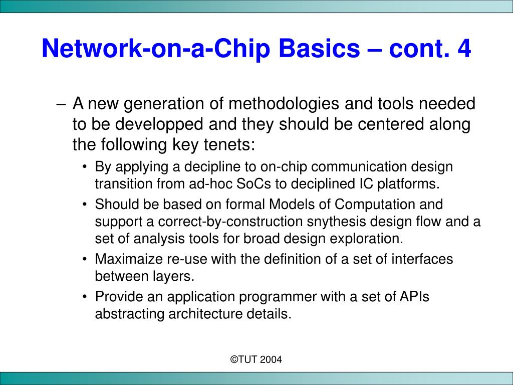 Network-on-a-Chip Basics – cont. 4