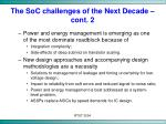 the soc challenges of the next decade cont 2