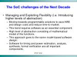 the soc challenges of the next decade