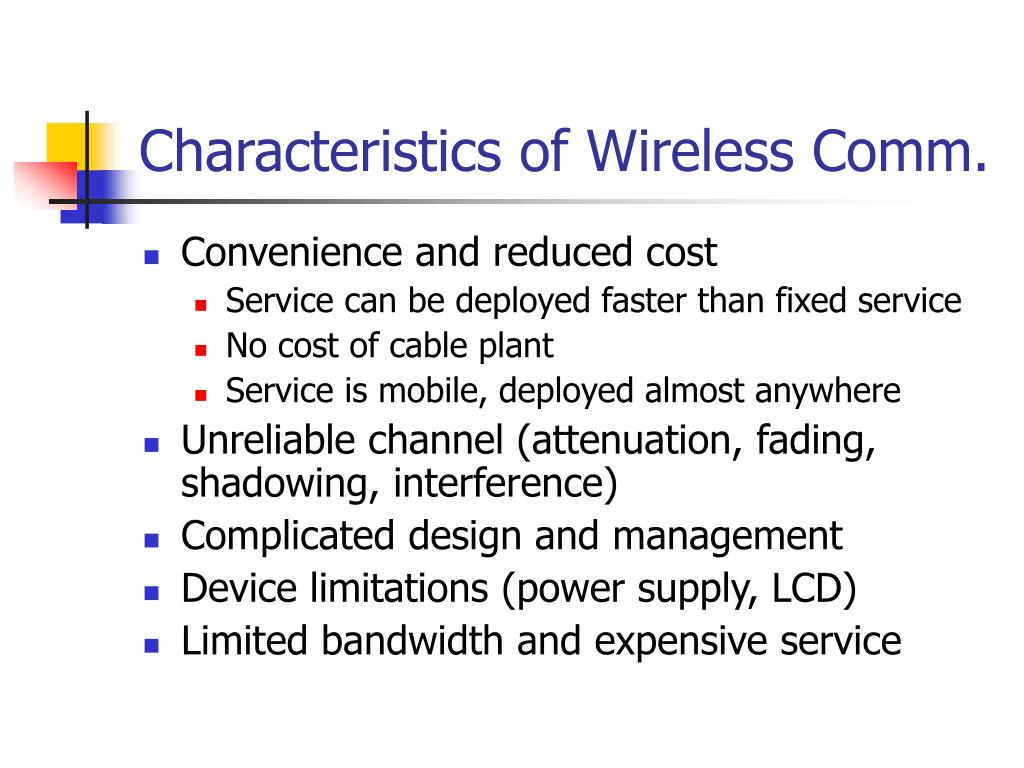 Characteristics of Wireless Comm.