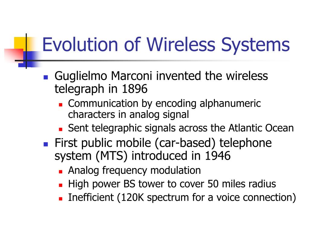 Evolution of Wireless Systems