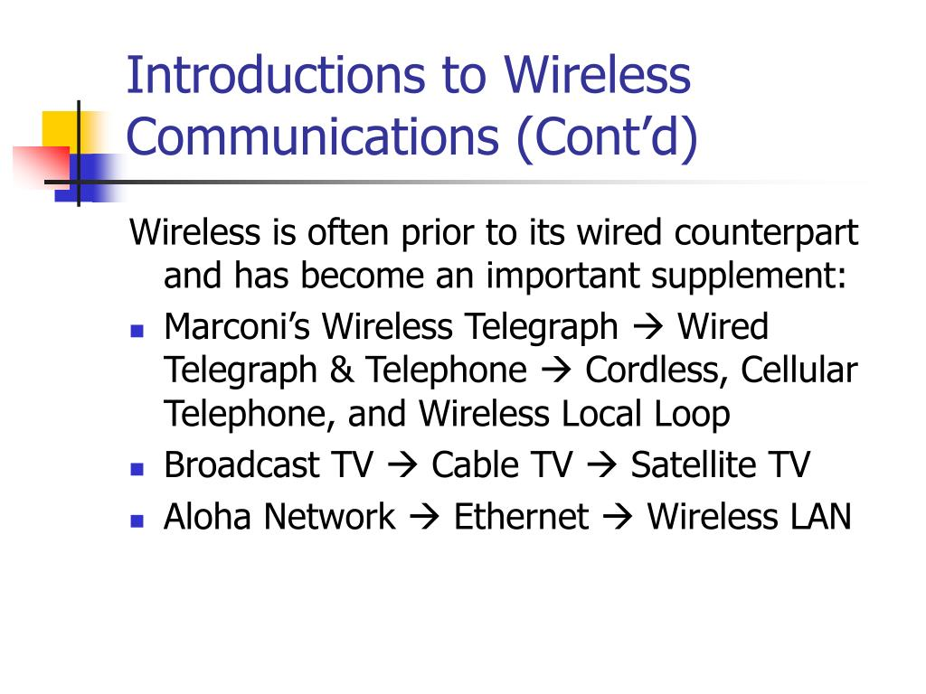 Introductions to Wireless Communications (Cont'd)