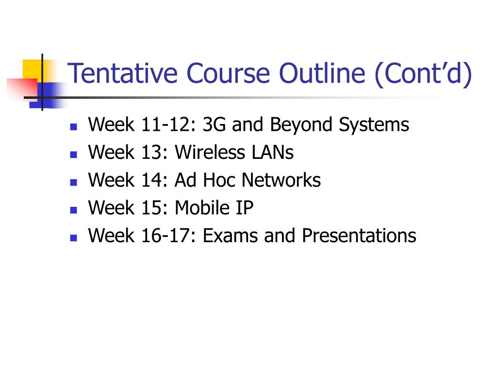 Tentative Course Outline (Cont'd)