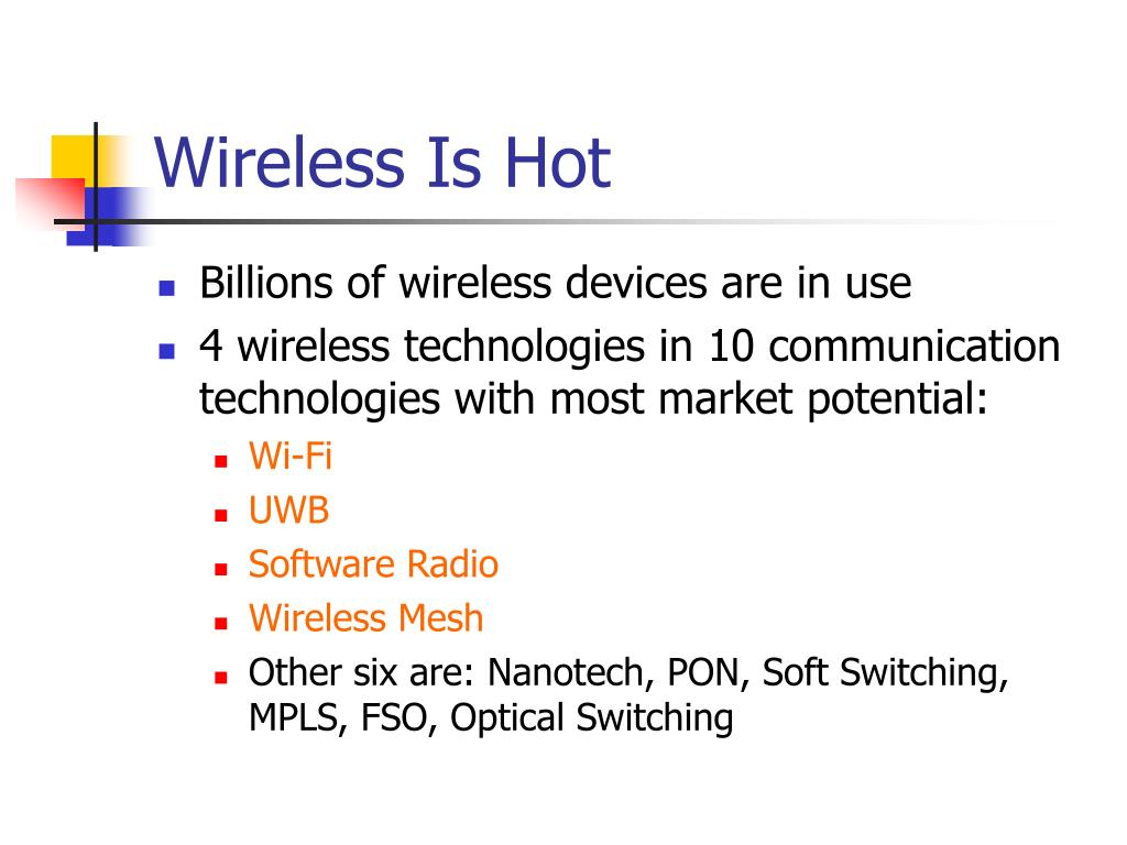 Wireless Is Hot