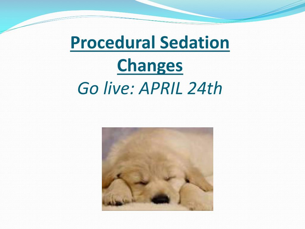 Procedural Sedation Changes