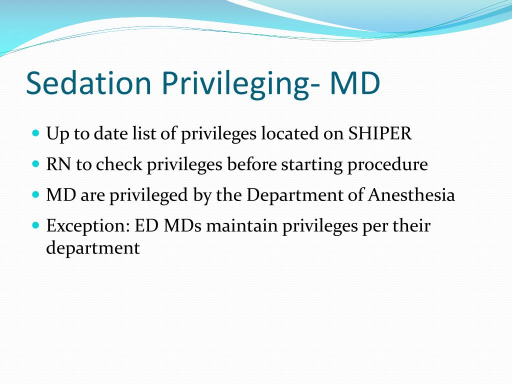Sedation Privileging- MD