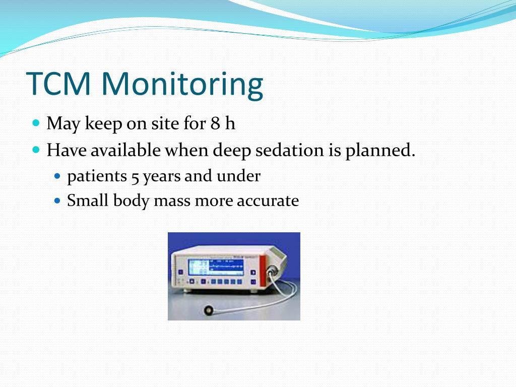 TCM Monitoring
