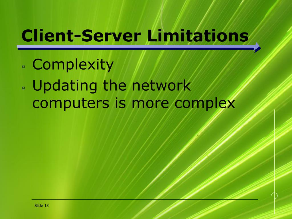 Client-Server Limitations