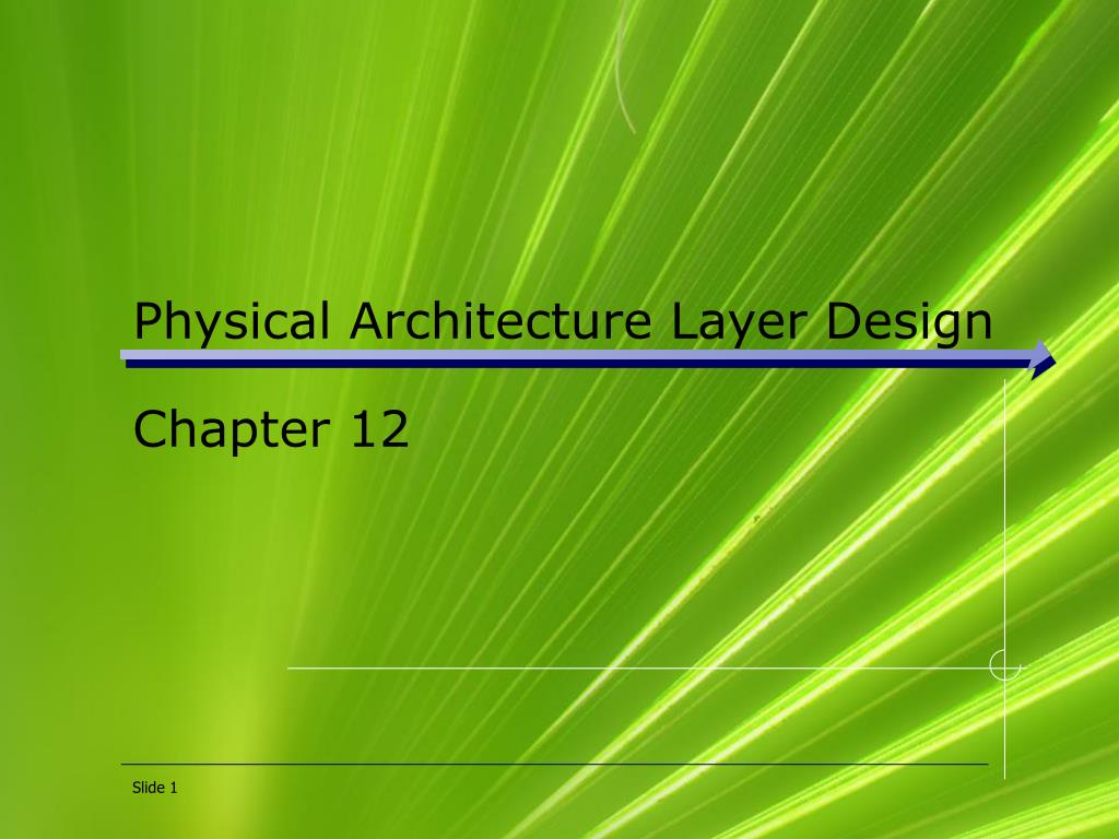 Physical Architecture Layer Design