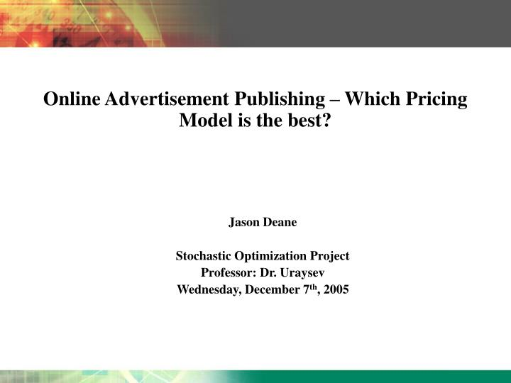 Online advertisement publishing which pricing model is the best