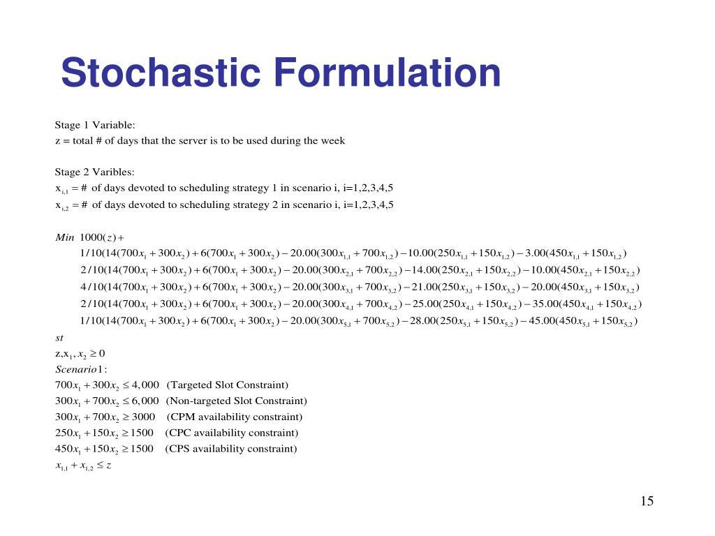 Stochastic Formulation