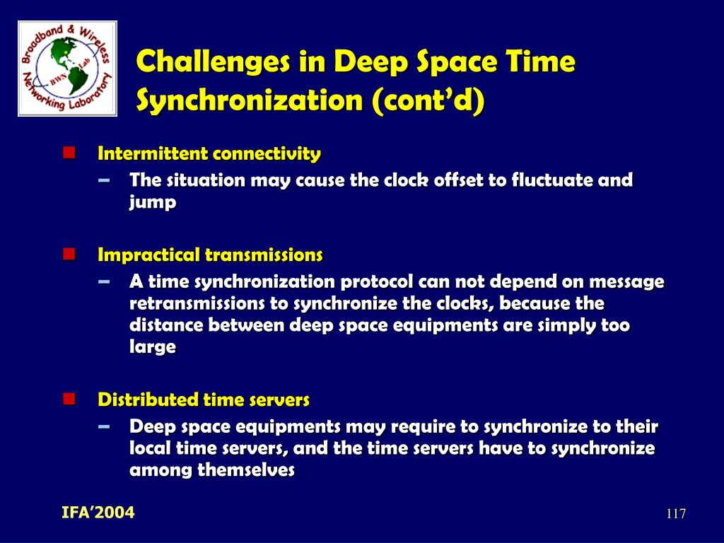 Challenges in Deep Space Time Synchronization (cont'd)