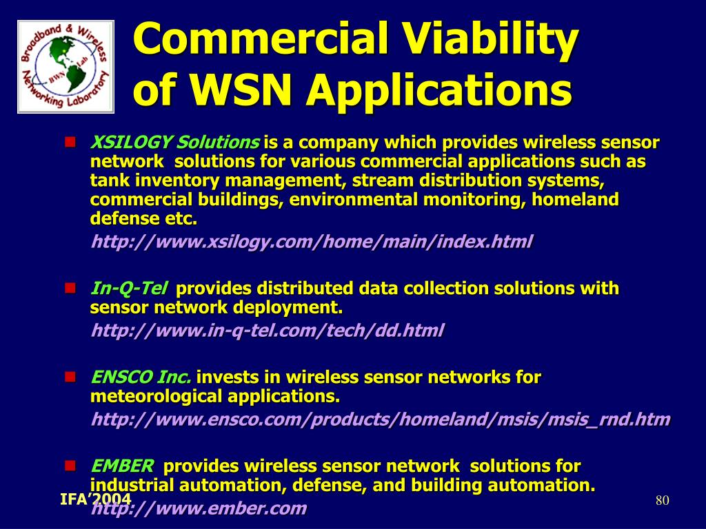 Commercial Viability of WSN Applications