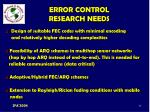 error control research needs