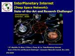 interplanetary internet deep space network state of the art and research challenges