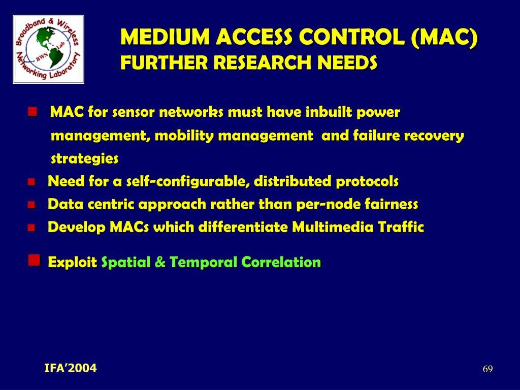 MEDIUM ACCESS CONTROL (MAC)