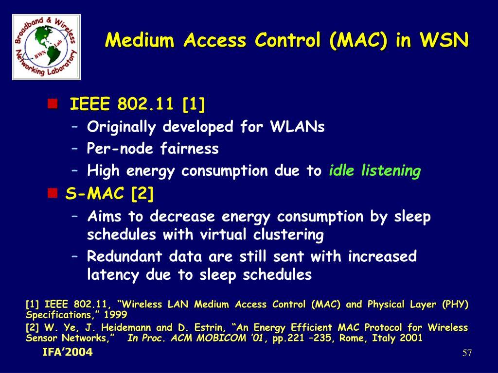 Medium Access Control (MAC) in WSN