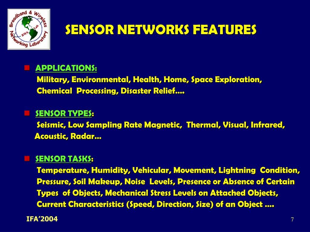 SENSOR NETWORKS FEATURES