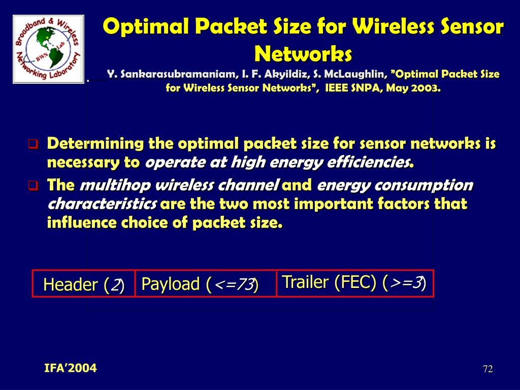Optimal Packet Size for Wireless Sensor Networks