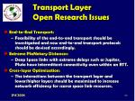transport layer open research issues