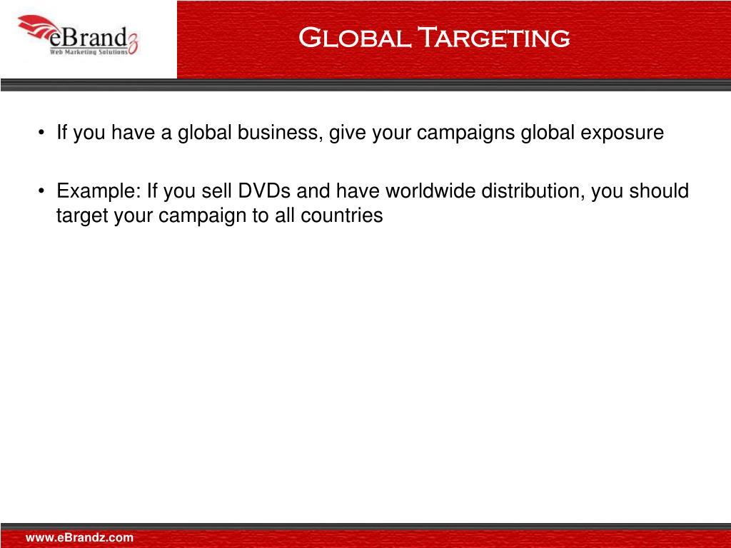 Global Targeting