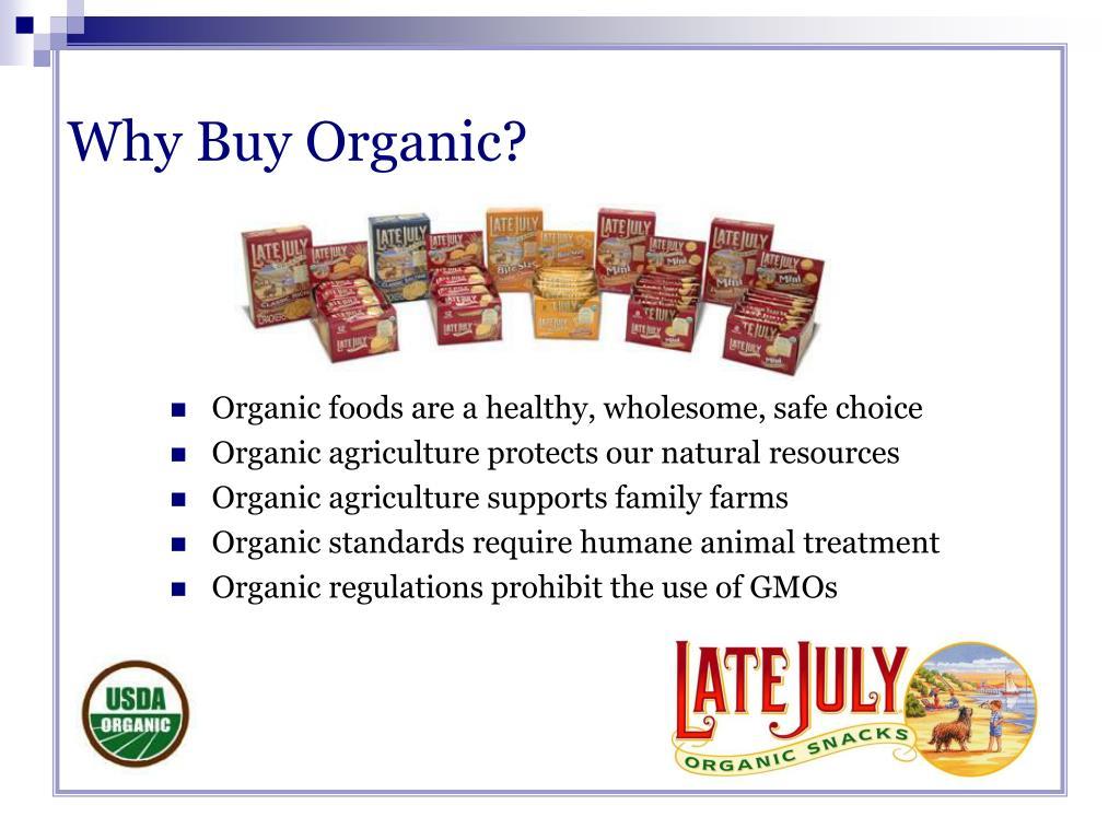 Why Buy Organic?