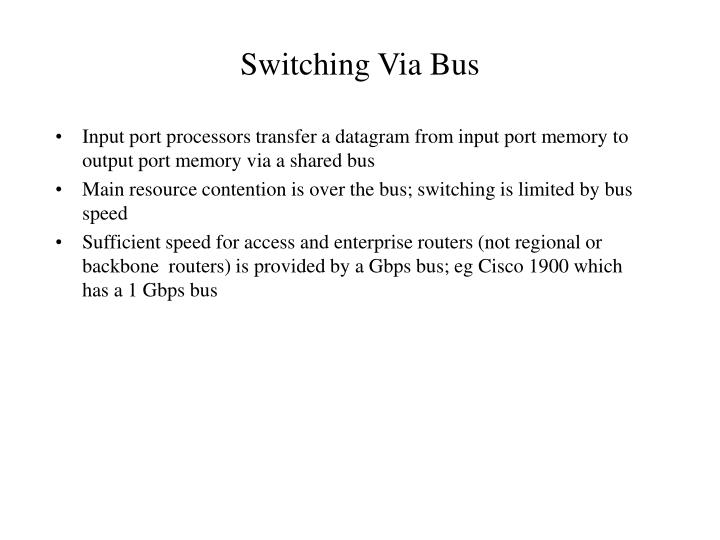 Switching Via Bus
