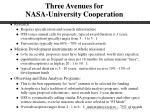 three avenues for nasa university cooperation