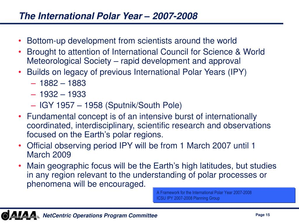 The International Polar Year – 2007-2008