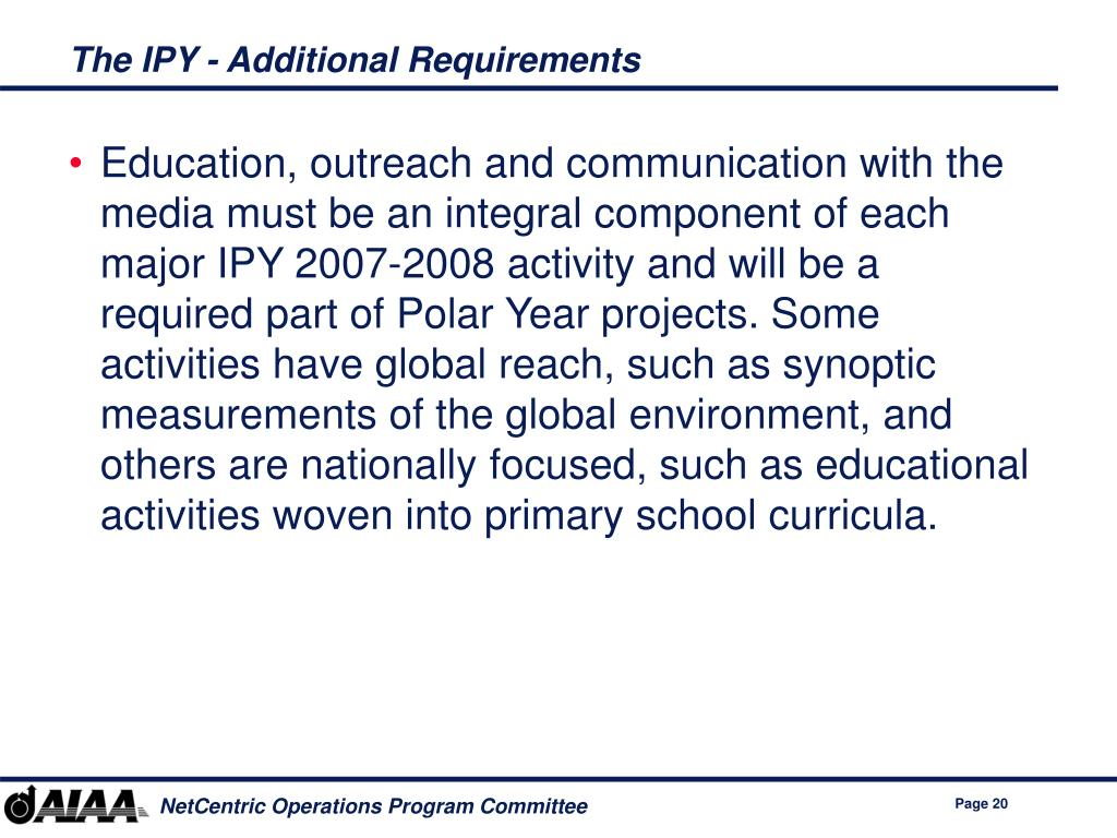 The IPY - Additional Requirements