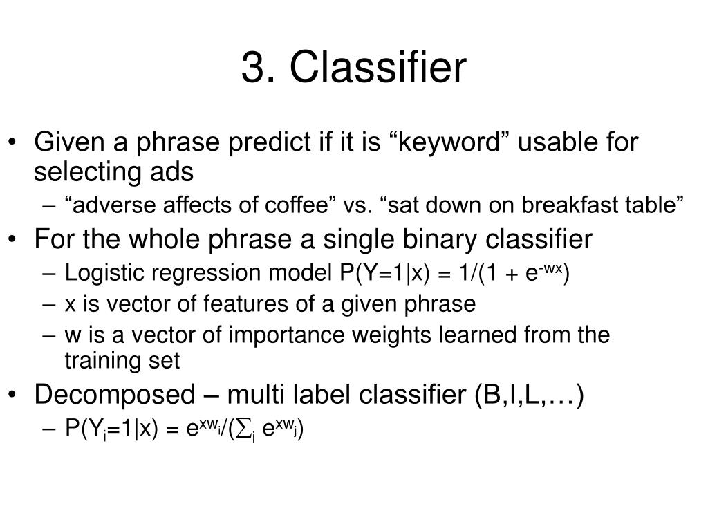 3. Classifier