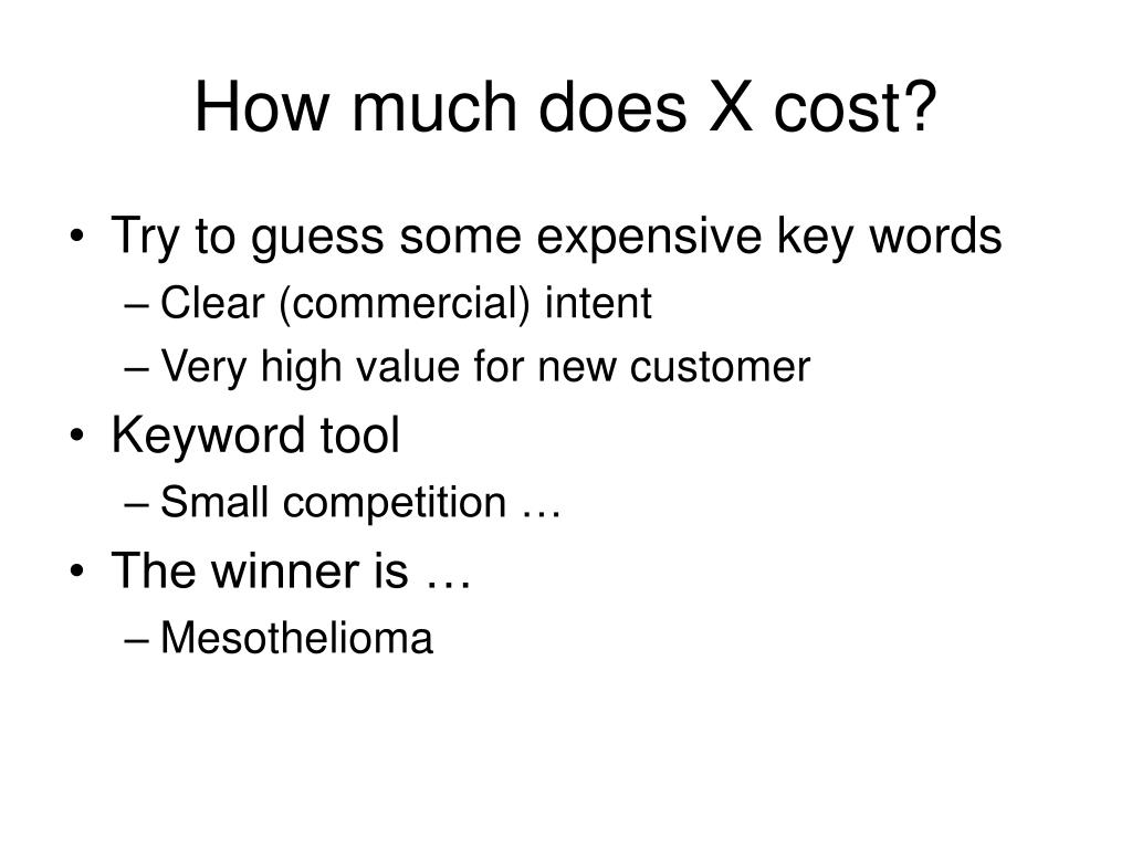 How much does X cost?
