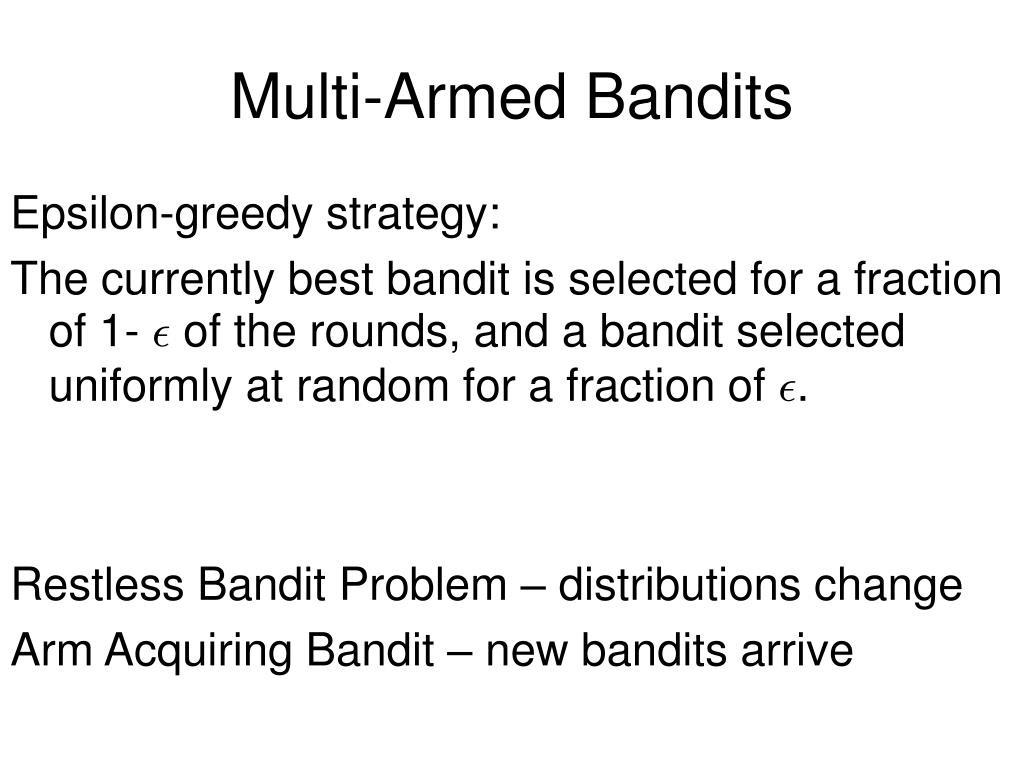 Multi-Armed Bandits