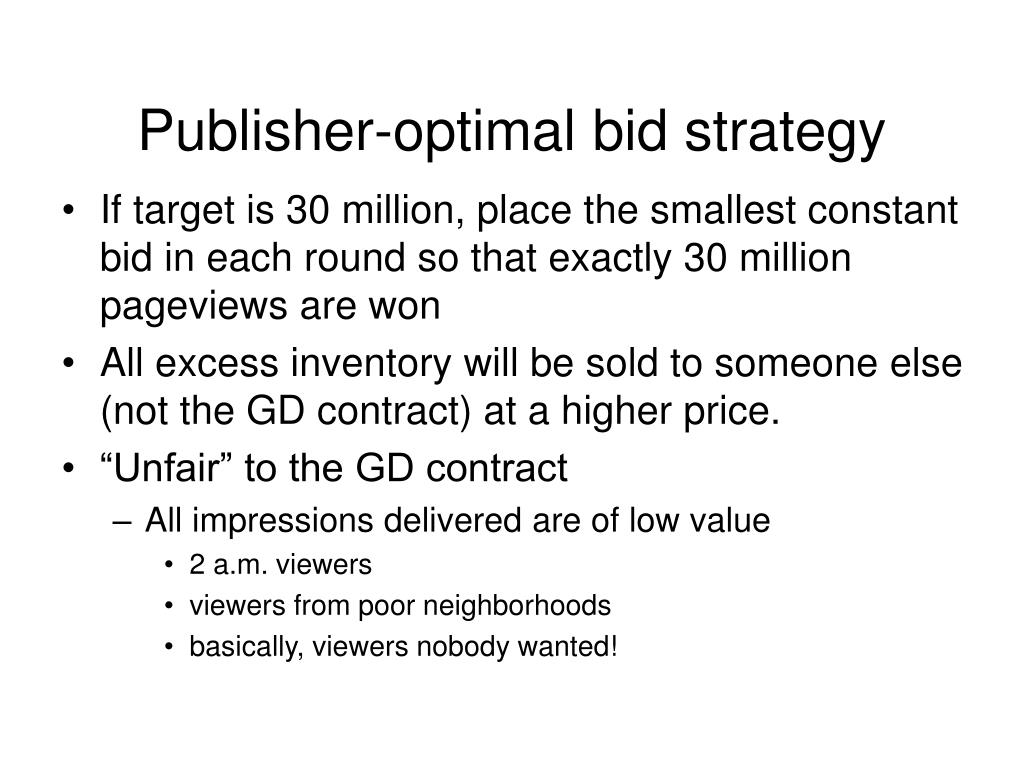 Publisher-optimal bid strategy