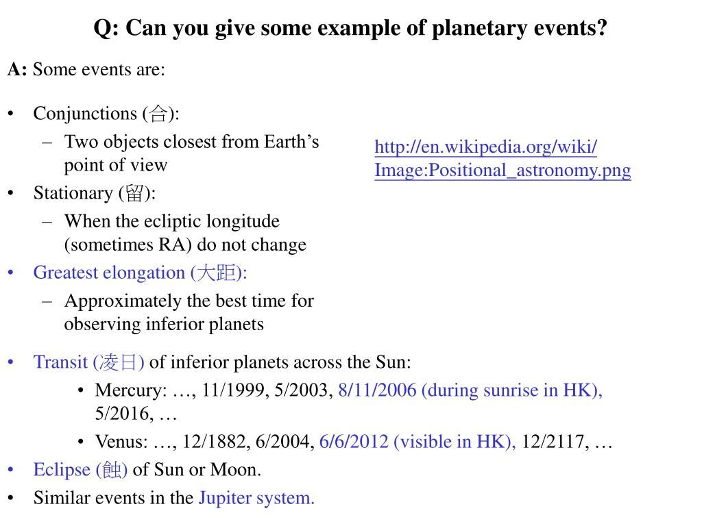 Q: Can you give some example of planetary events?