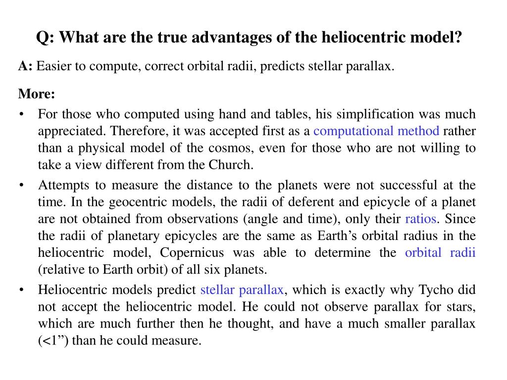 Q: What are the true advantages of the heliocentric model?
