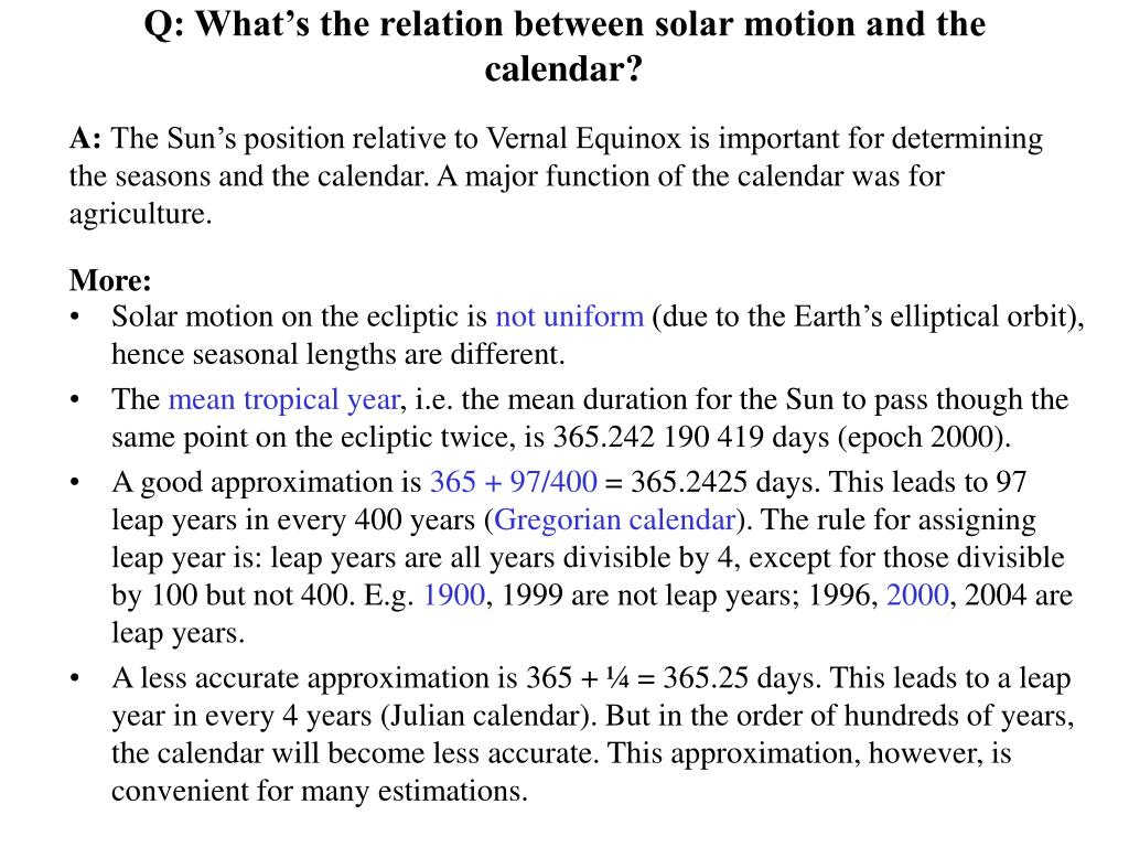 Q: What's the relation between solar motion and the calendar?