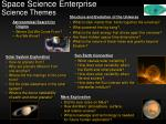 space science enterprise science themes
