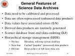 general features of science data archives