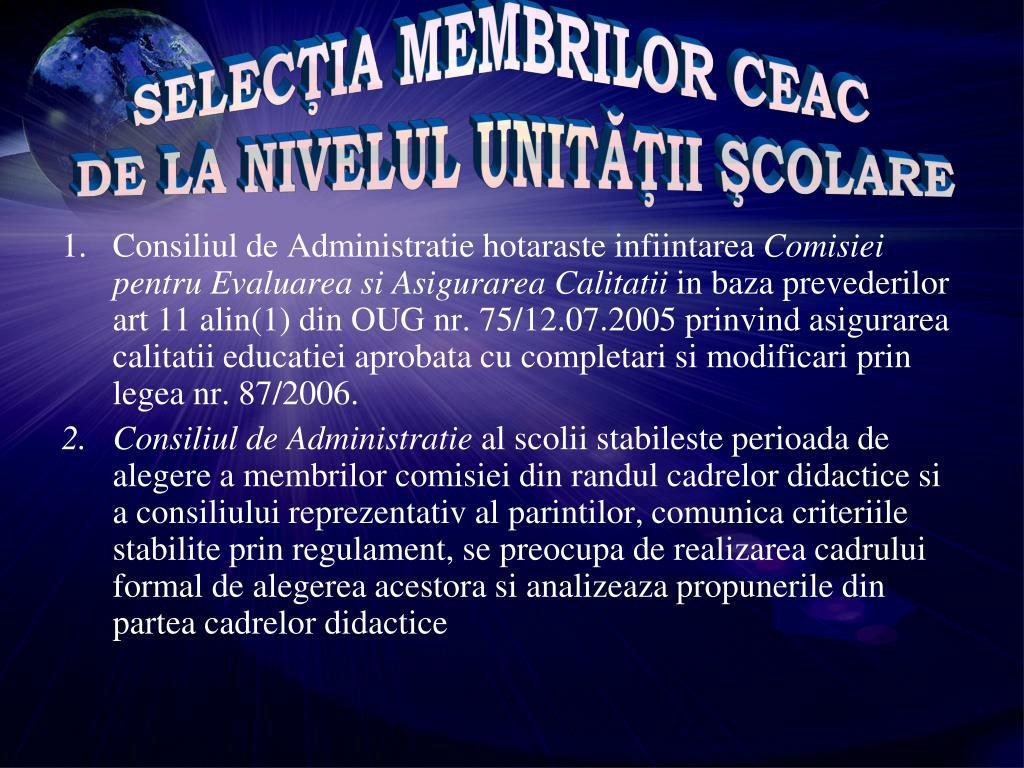SELECŢIA MEMBRILOR CEAC