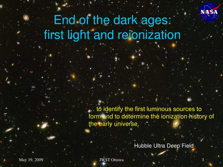 End of the dark ages first light and reionization