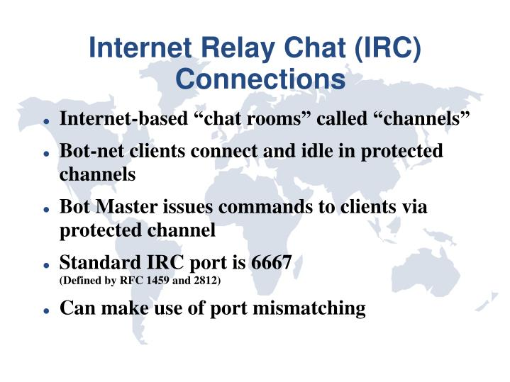 Internet Relay Chat (IRC) Connections