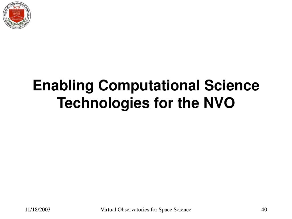 Enabling Computational Science Technologies for the NVO