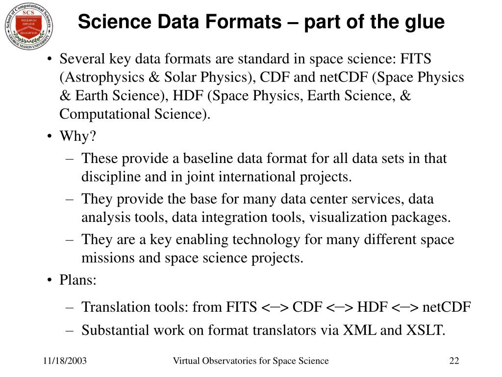 Science Data Formats – part of the glue