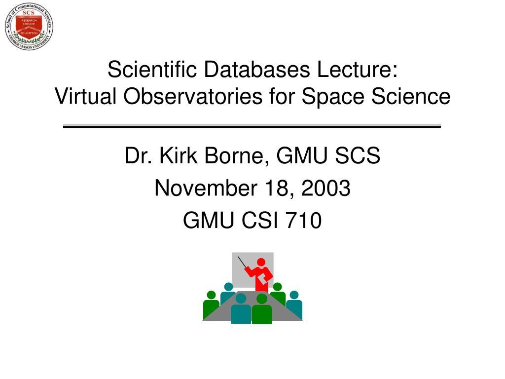 Scientific Databases Lecture: