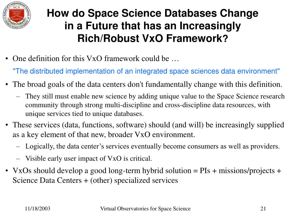 How do Space Science Databases Change in a Future that has an Increasingly Rich/Robust VxO Framework