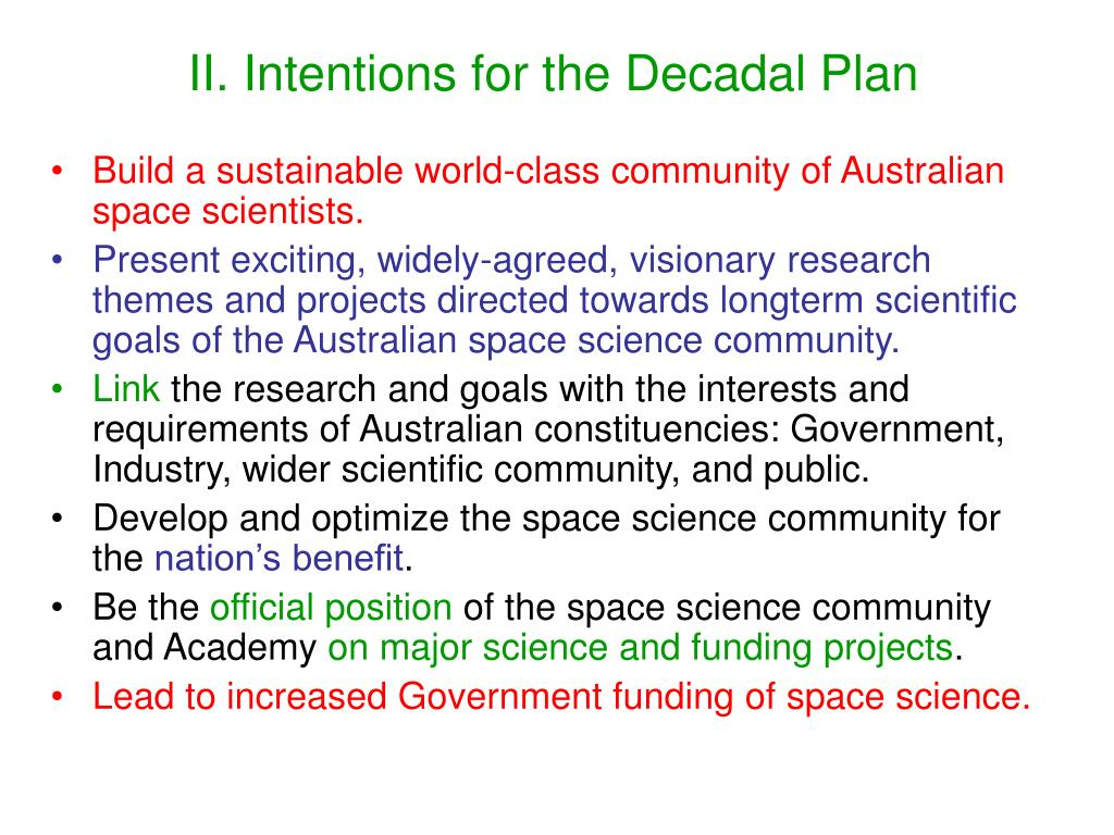 II. Intentions for the Decadal Plan