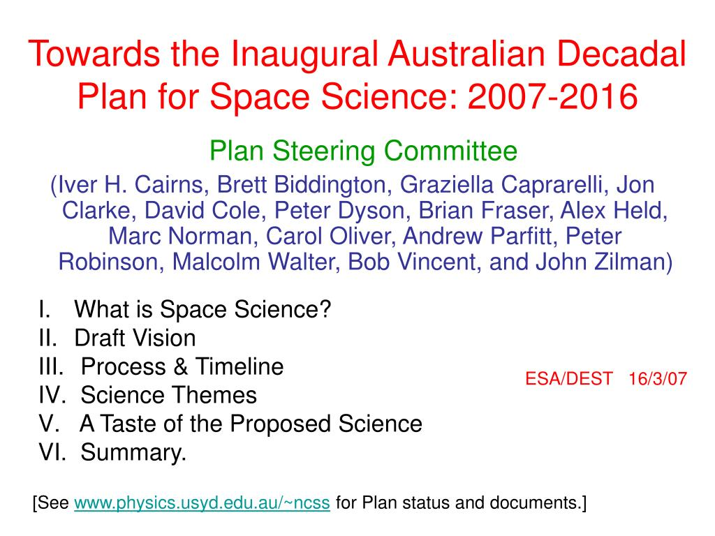 towards the inaugural australian decadal plan for space science 2007 2016