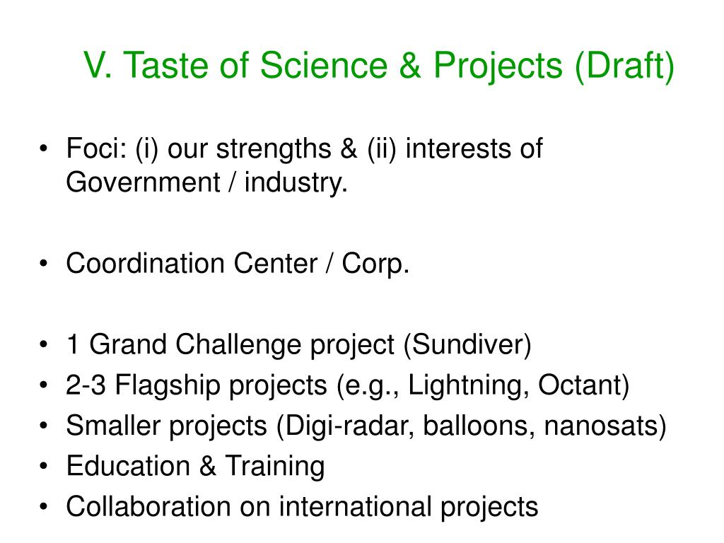 V. Taste of Science & Projects (Draft)