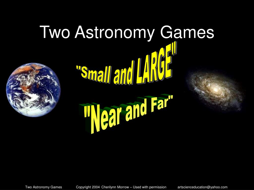 Two Astronomy Games